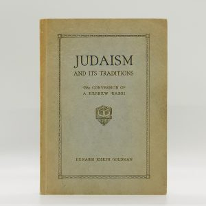 Judaism And Its Traditions; The...