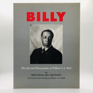 Billy: The Life and Photographs of William S. A. Beal